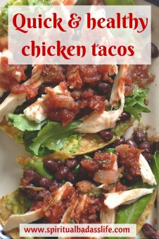 Quick and healthy chicken tacos